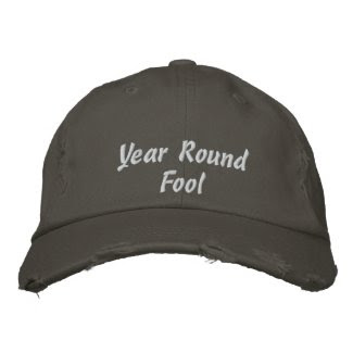 Funny Year Round Fool Embroidered Baseball Cap