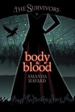 Body & Blood (The Survivors #3)