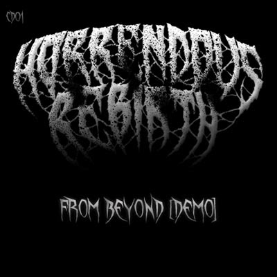 Horrendous Rebirth - From Beyond [Demo]