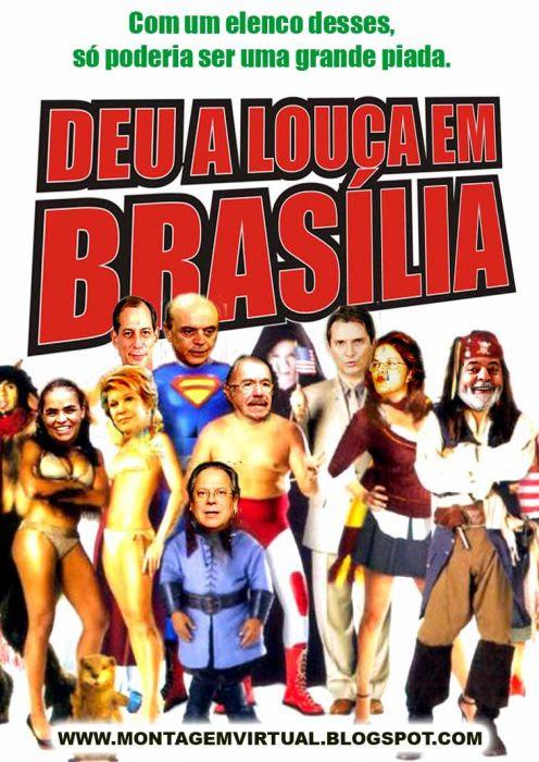 DEU A LOUCA EM BRASÍLIA