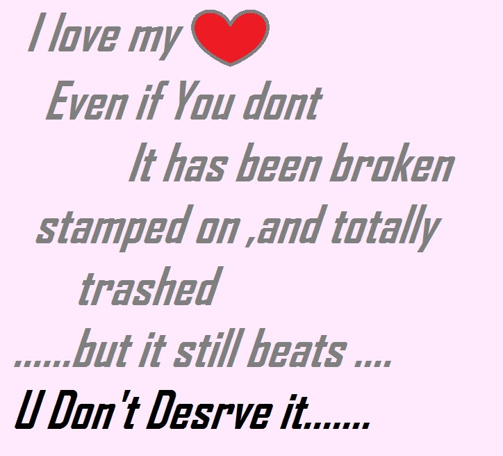 I Love My Heart Even If You Dont It Has Been Broken Stamped On And