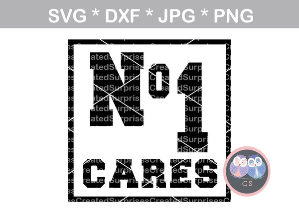 Download No 1 cares, no one, funny, digital download, SVG, DXF, cut ...