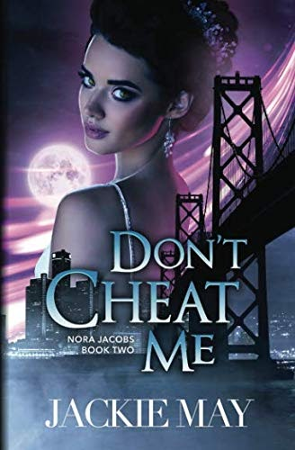 Read Don't Cheat Me (Nora Jacobs Book Two) Pdf Epub Mobi