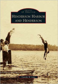 Henderson Harbor and Henderson, New York (Images of America Series)