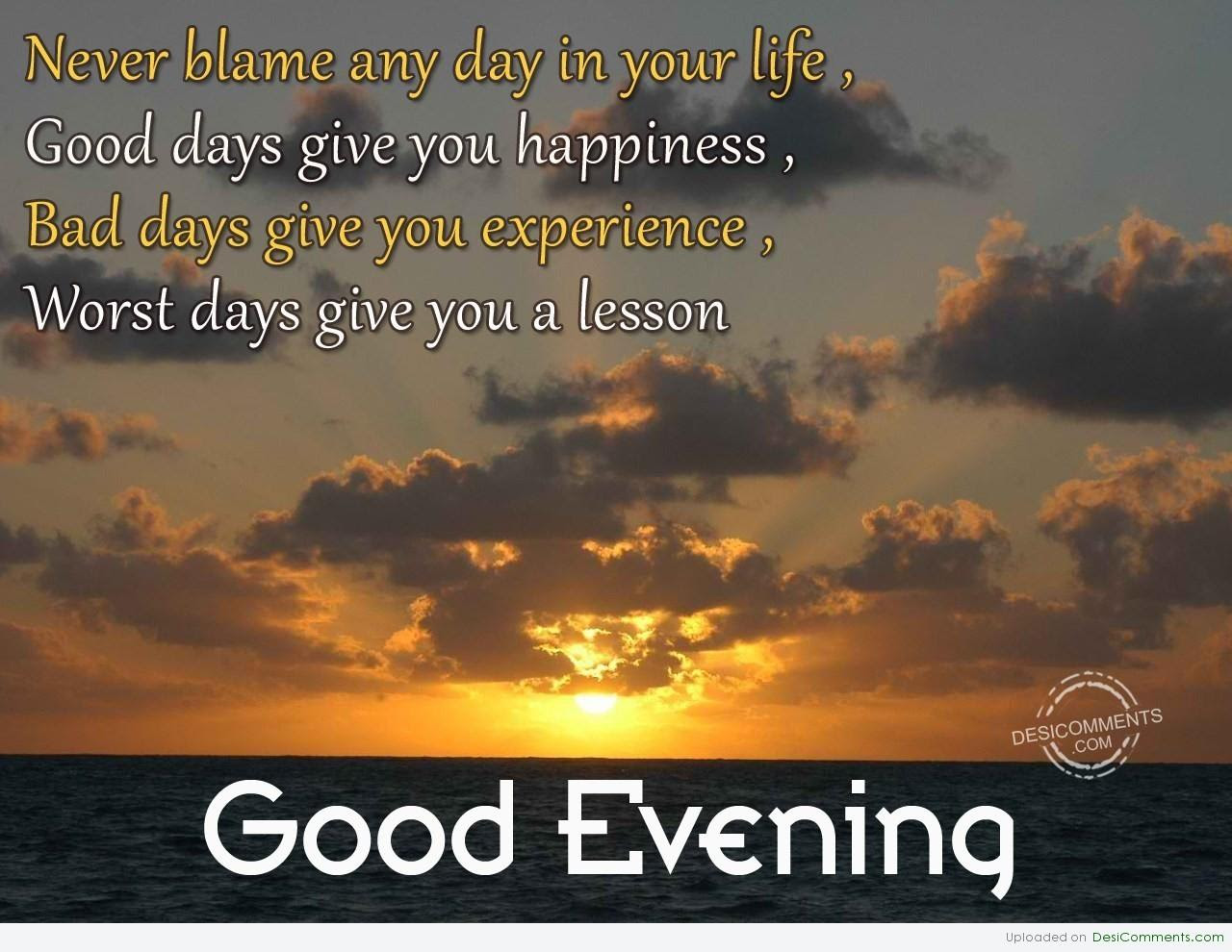 Quotes About Good Evening 87 Quotes