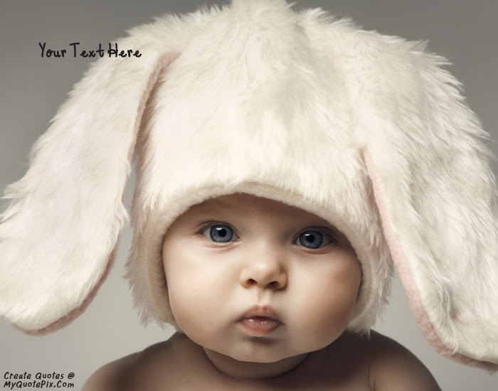 Write Quote On Cute Baby Picture