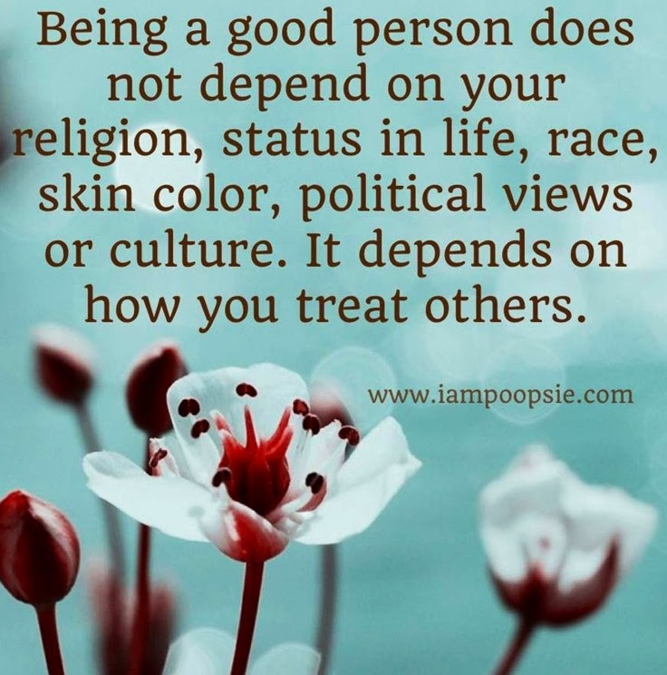Quotes About Be A Good Person 582 Quotes