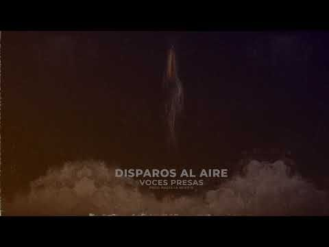 Voces Presas - Disparos Al Aire (Audio) 2020 [Colombia]