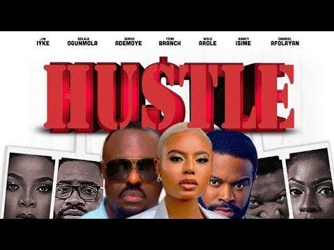 "[BangHitz] Nancy Isime, Bimbo Ademoye, Jim Iyke with Gabriel Afolayan  star in Marc Adebesin's Upcoming Movie ""HUSTLE"" | Watch the Trailer"