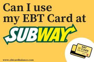 ebt card  subway ebtcardbalancenowcom