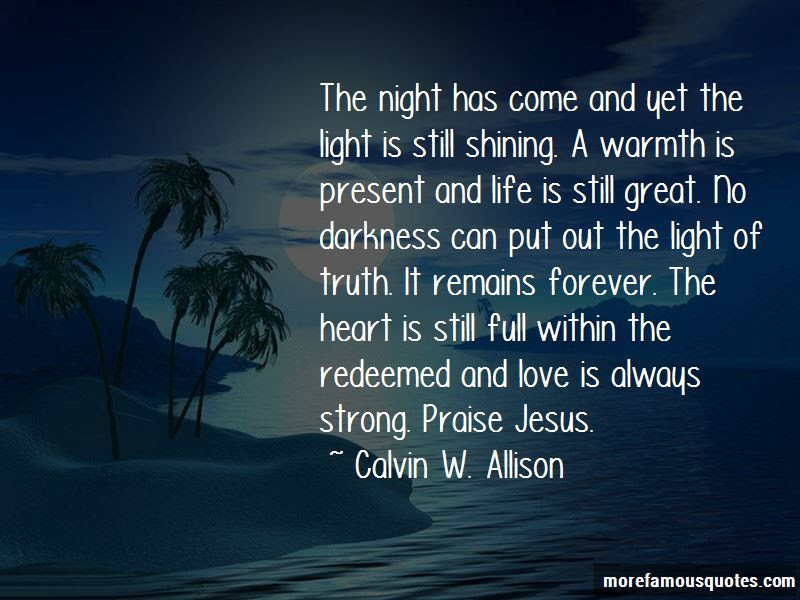 Light Shining Out Of Darkness Quotes Top 7 Quotes About Light