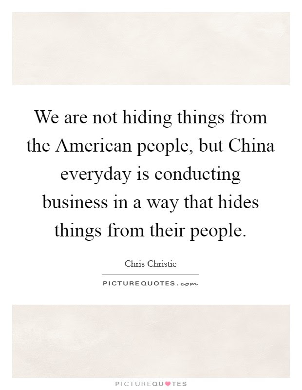 We Are Not Hiding Things From The American People But China