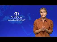 BALKANLAR'DA SİYASET - Ünite 2 - Konu Anlatımı 1 - Açıköğretim Sistemi - Anadolu Üniversitesi
