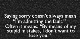 Quotes About Sorry Mistakes 39 Quotes