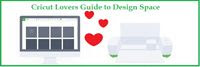 Cricut Lovers Guide to Design Space=
