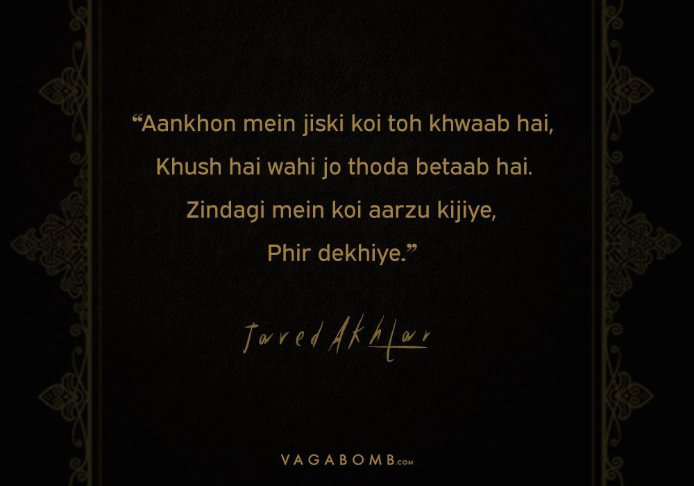 12 Javed Akhtar Lyrics On Love Life And Longing That Will Tug At