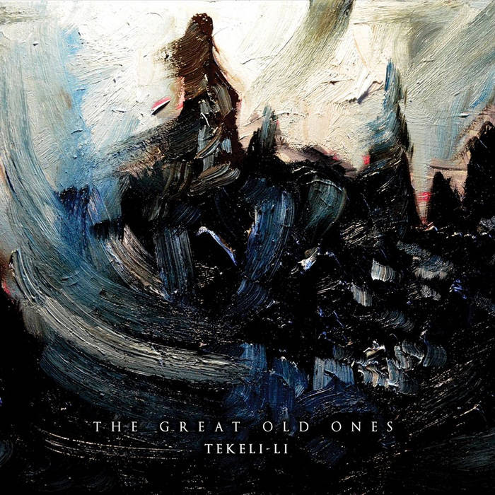 The Great Old Ones - Tekeli-Li (2014)