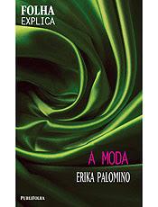 Jornalista Erika Palomino explica conceitos da moda em livro