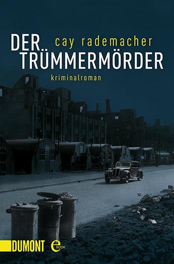 http://www.dumont-buchverlag.de/buch/rademacher-der-truemmermoerder-9783832186401/
