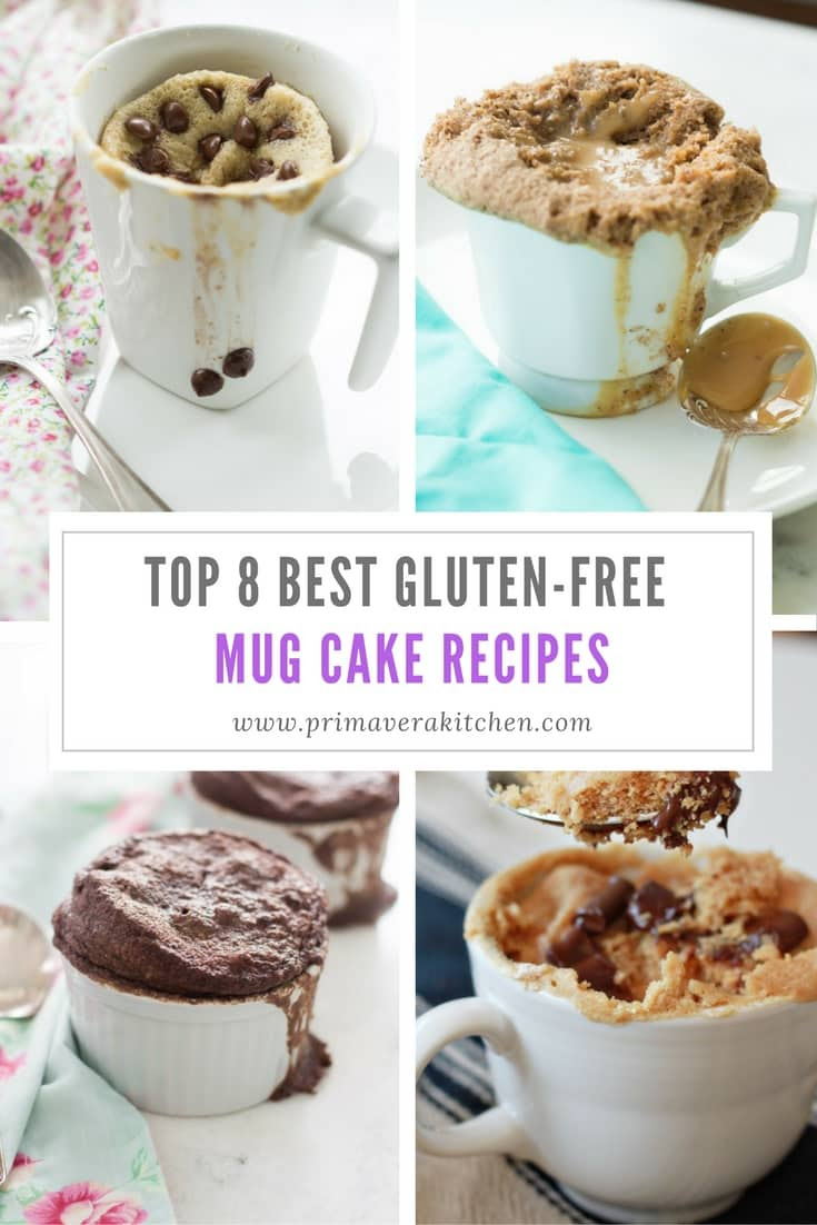 Top 8 Gluten-Free Mug Cake Recipes - Primavera Kitchen