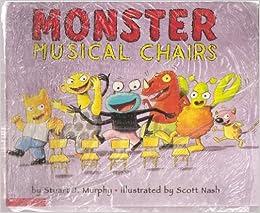 Monster Musical Chair: Stuart J. Murphy, Scott Nash: Amazon.com: Books