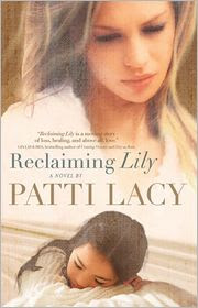 Reclaiming Lily by Patti Lacy: Book Cover