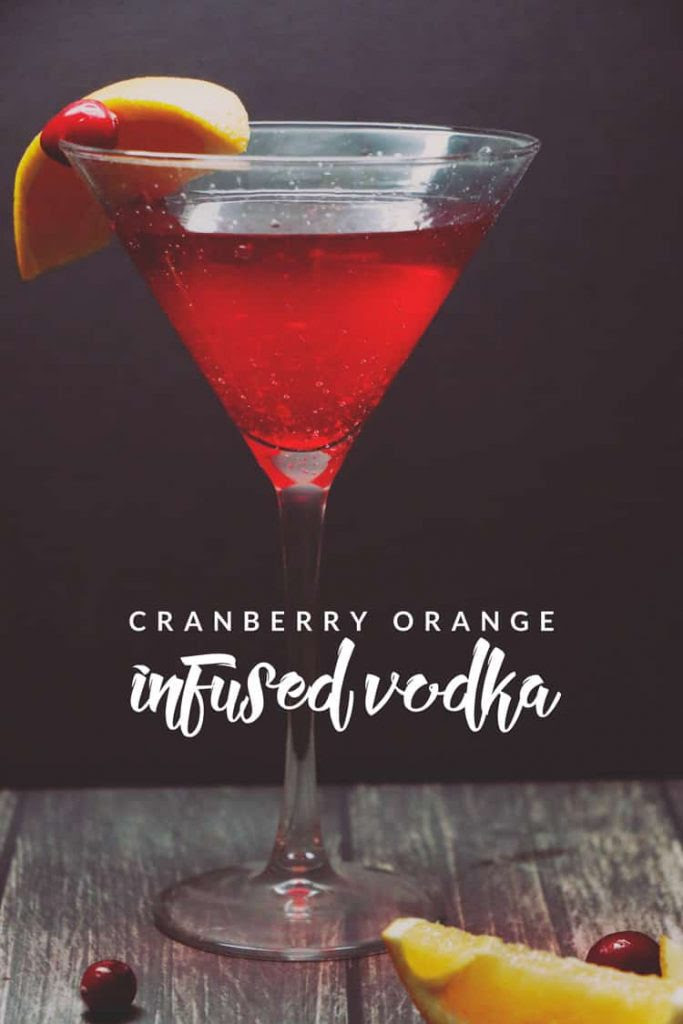 Need a fun drink that requires little effort? This Cranberry Orange Infused Vodka is the perfect option! You just need 3 ingredients and a few days!