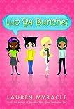 Luv Ya Bunches: Book One