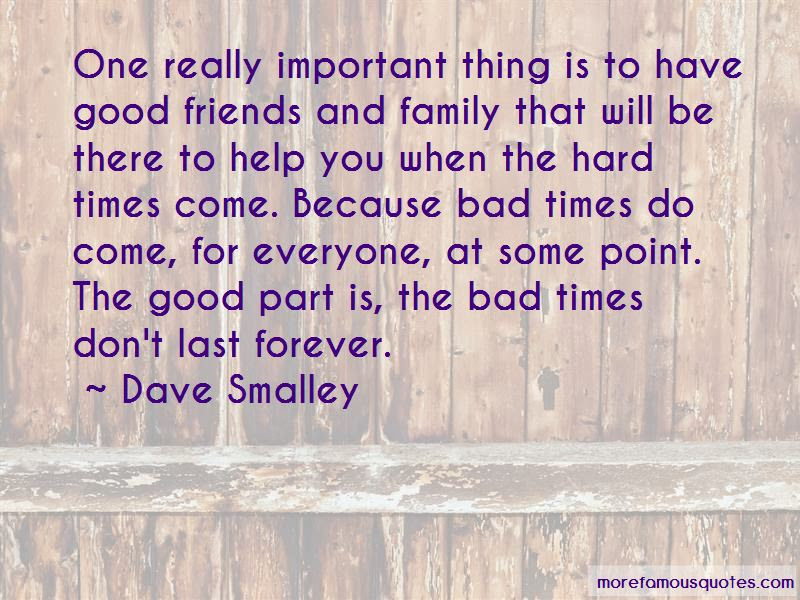 Quotes About Good Friends And Hard Times Top 4 Good Friends And