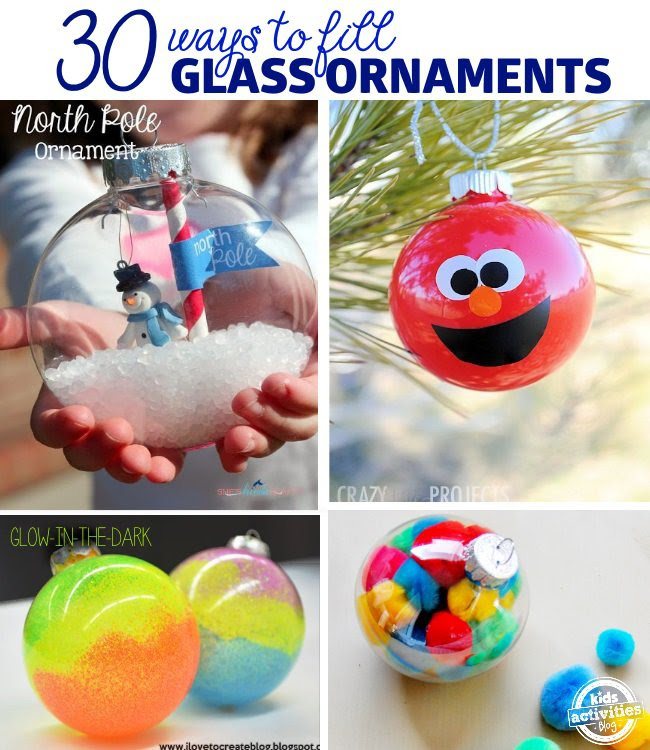 30 Ways To Fill Glass Ornaments - Kids Activities Blog - HMLP 115 Feature