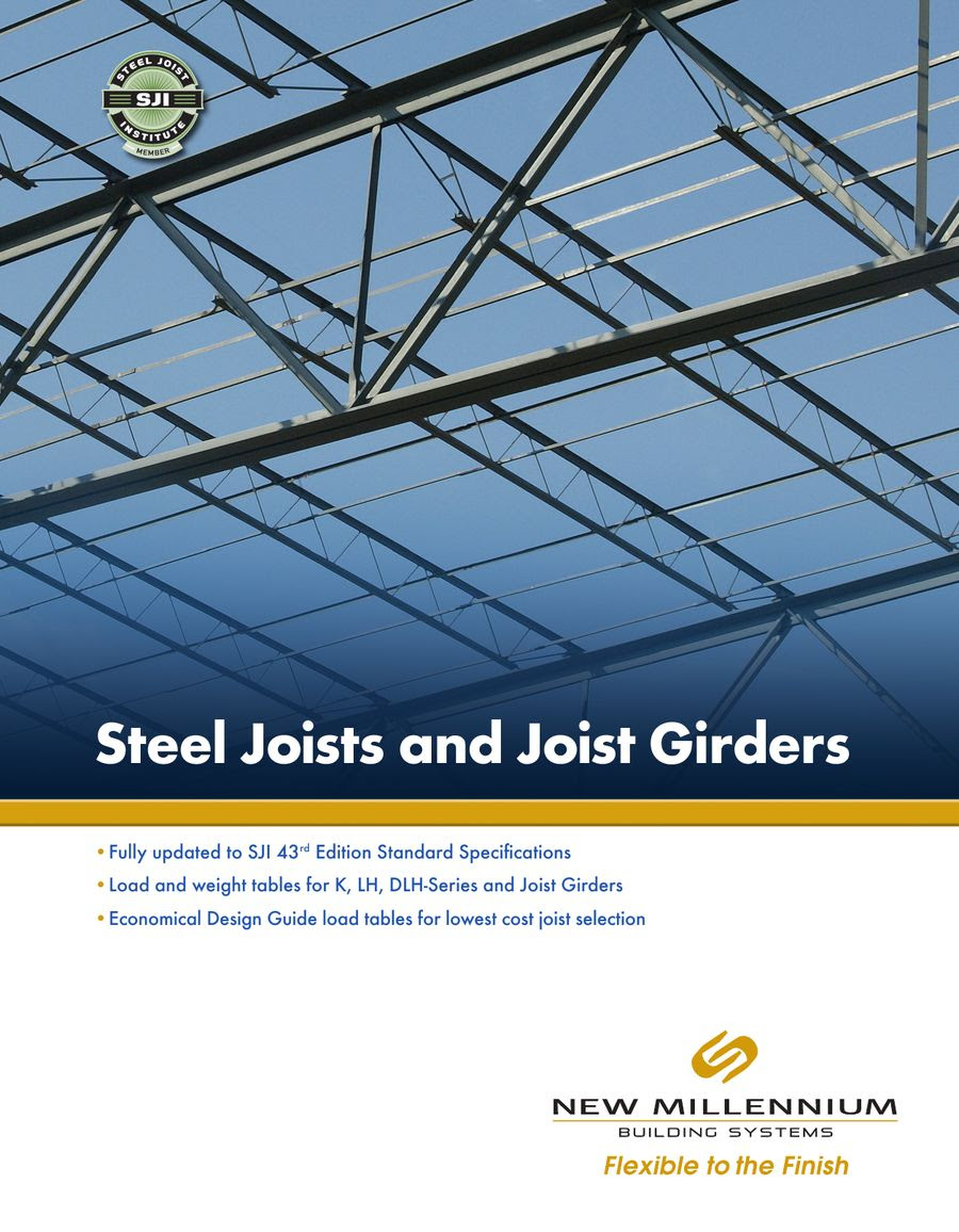Steel Joist Overview By New Millennium Building Systems