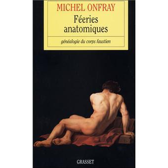 Resultado de imagen de feeries anatomiques michel onfray
