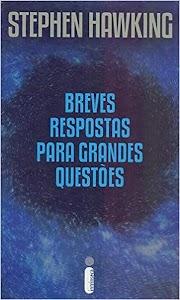 Resumo do livro Breves respostas para grandes questões