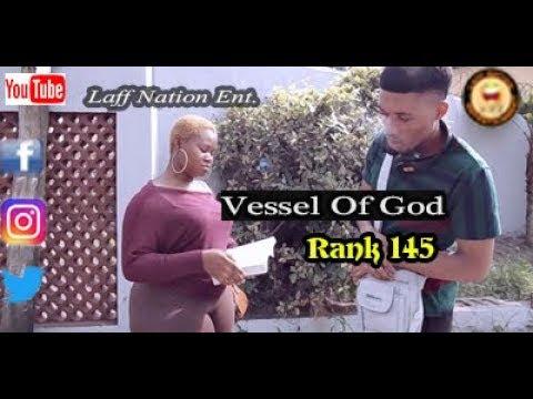VESSEL OF GOD (Laff Nation Ent.) (Rank 145)