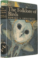 The Folklore of Birds by Edward A. Armstrong (1958)