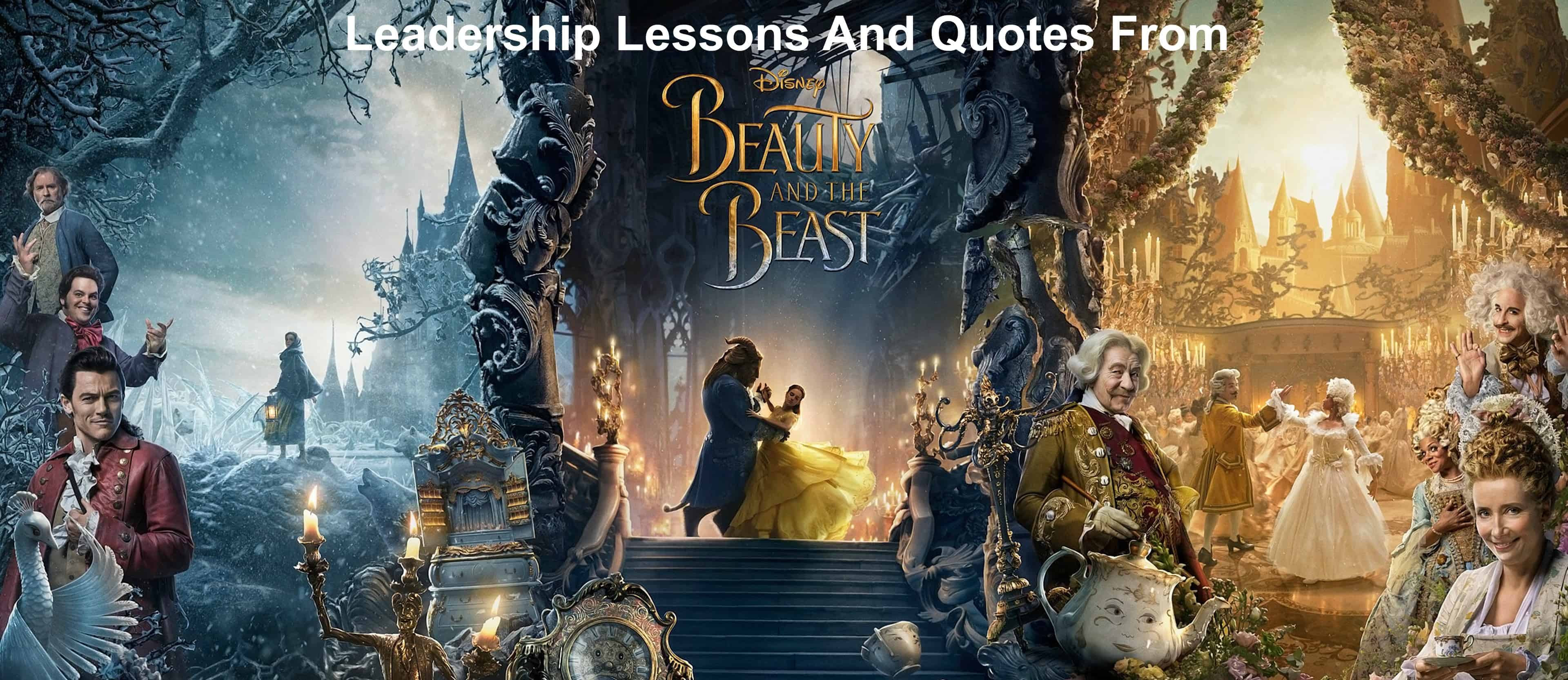Leadership Lessons And Quotes From Beauty And The Beast 2017