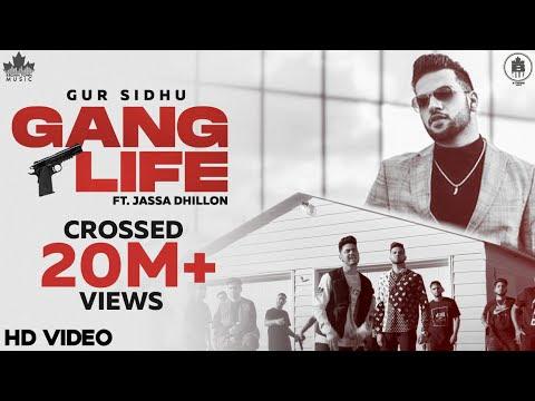 Gang Life (Full Video) Gur Sidhu | Jassa Dhillon | New Punjabi Song 2020 | Latest Punjabi Song 2020