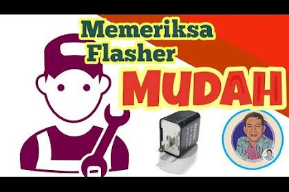 Cara memeriksa flasher