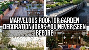 12 Marvelous Rooftop Garden Ornament Ideas You Lot Never Seen Before