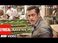 Aaya Na Tu – Bharat Lyrics (Hindi English)