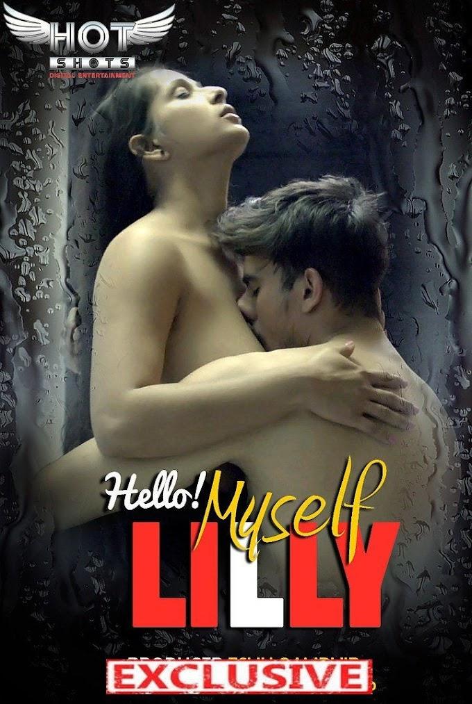 Hello Myself Lilly (2020) - Hotshots Originals Webseries 720p HDRip Download