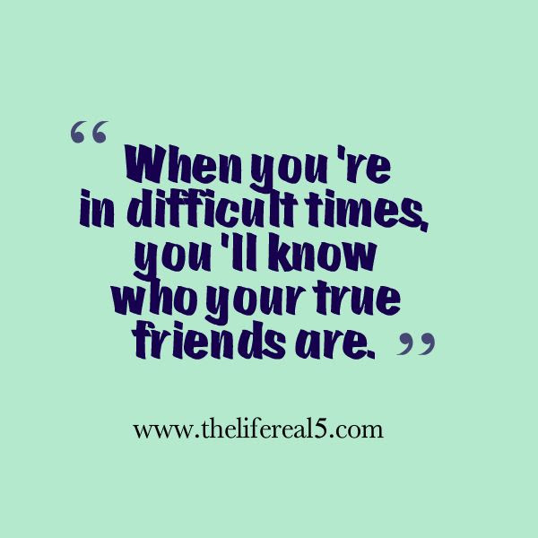 Quotes About Hard Friendships 20 Quotes