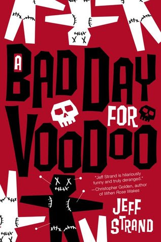 A Bad Day For Voodoo