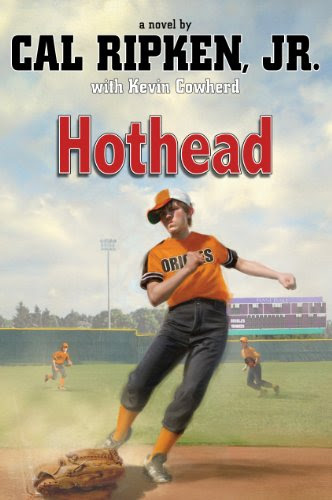Hothead (Cal Ripken Novel 1)
