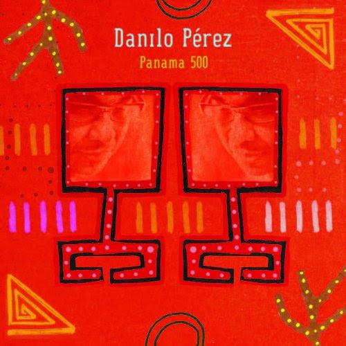 Danilo Perez - Panama 500 cover