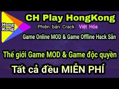 Ứng dụng CH Play MOD v2| Kho game Online & Offline H4ck sẵn & Game Độc quyền chỉ có tại Tàu khựa