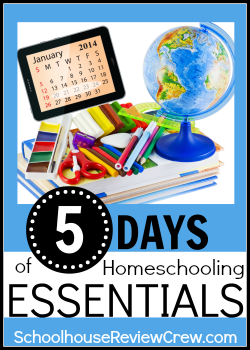 "5 Days of Homeschooling Essentials: My ""Essentials"""