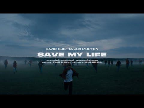 David Guetta Feat Morten - Save My Life (Official Video)