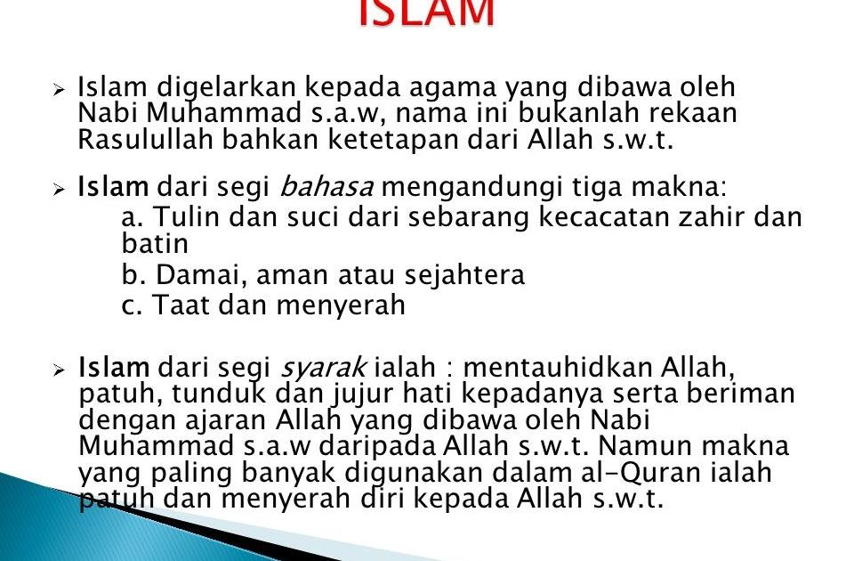 Maksud Islam Dari Segi Bahasa / Berasal dari kata &39;aslama&39; أَسْلَمَ yang berarti menyerah ...