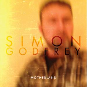 Simon Godfrey - Motherland - cover